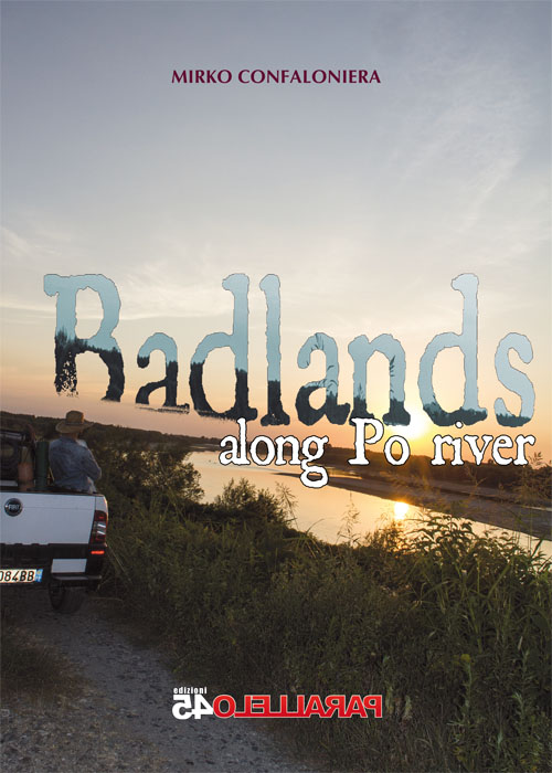 copertina di Badlands along Po river