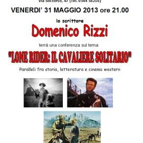 31 maggio con Domenico Rizzi e il cavaliere solitario