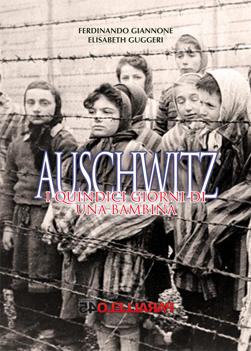 """copertina """"Auschwitz: i quindici giorni di una bambina"""""""
