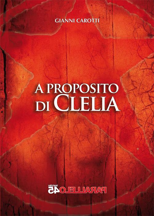 A PROPOSITO DI CLELIA