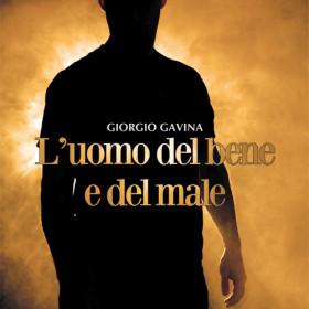 Intervista a Giorgio Gavina: L'uomo del bene e del male è l'uomo di oggi