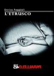 L'Etrusco di Enrico Faggioli